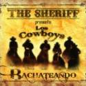 The Sheriff & Los Cowboys